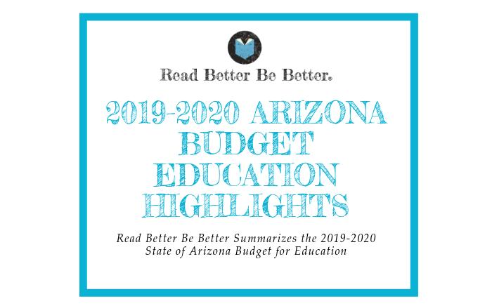 2019-2020 Arizona Budget Education Highlights