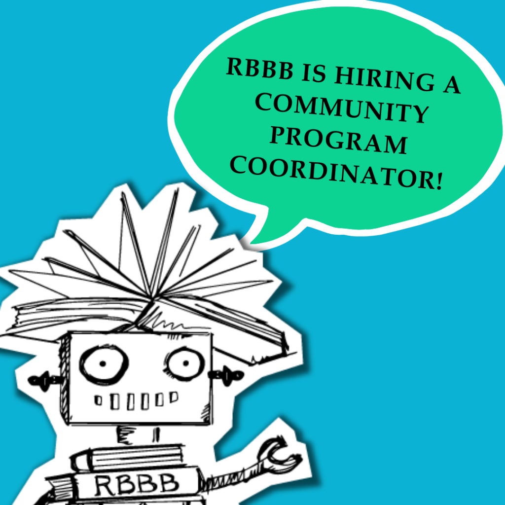 """Dr. Dave with a speech bubble that says, """"RBBB is hiring a community program coordinator!"""